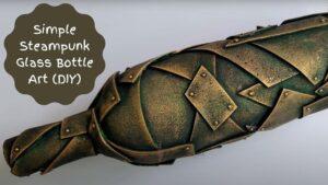 Steampunk bottle art DIY